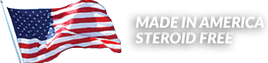Made in America. Steroid Free